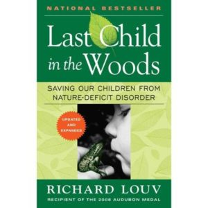 last-child-in-the-woods-saving-our-children-from-nature-deficit-disorder_1912264